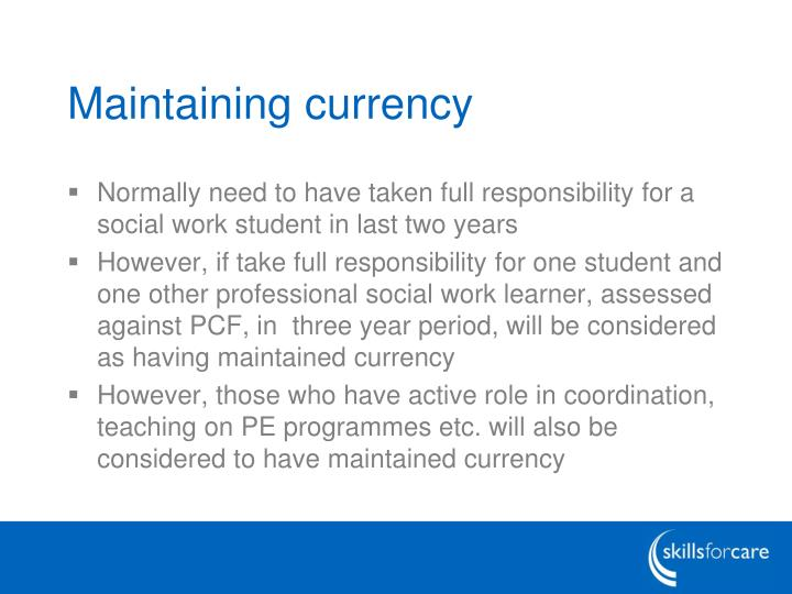 Maintaining currency