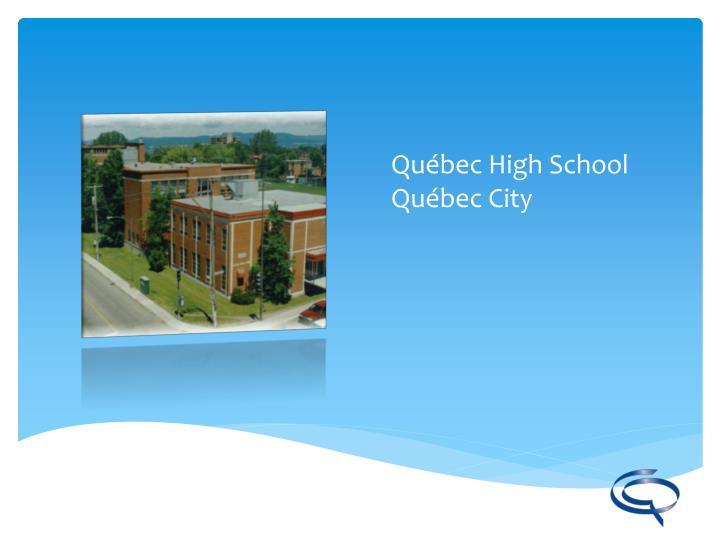 Québec High School