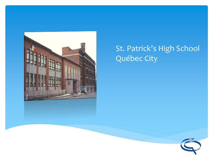 St. Patrick's High School