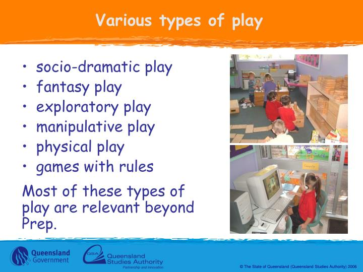Various types of play