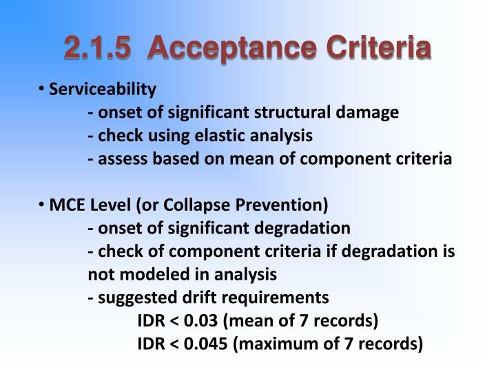 2.1.5  Acceptance Criteria