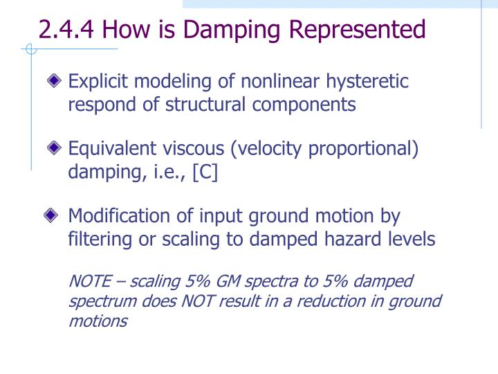 2.4.4 How is Damping Represented
