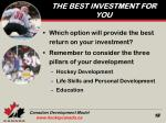 the best investment for you
