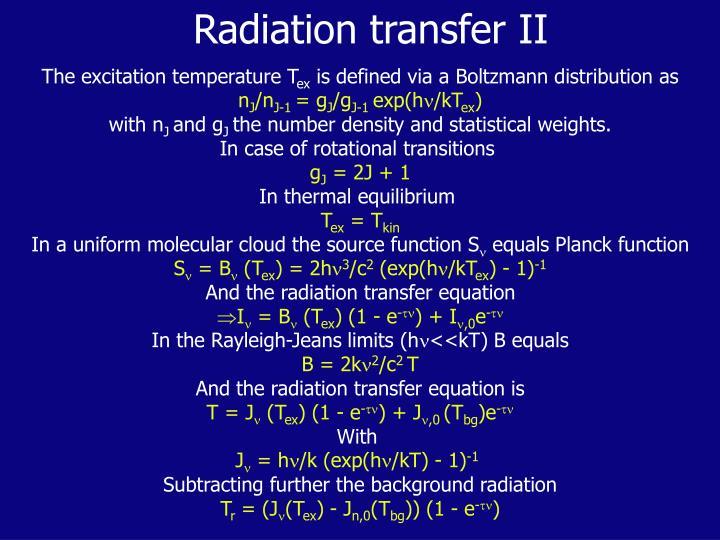 Radiation transfer II