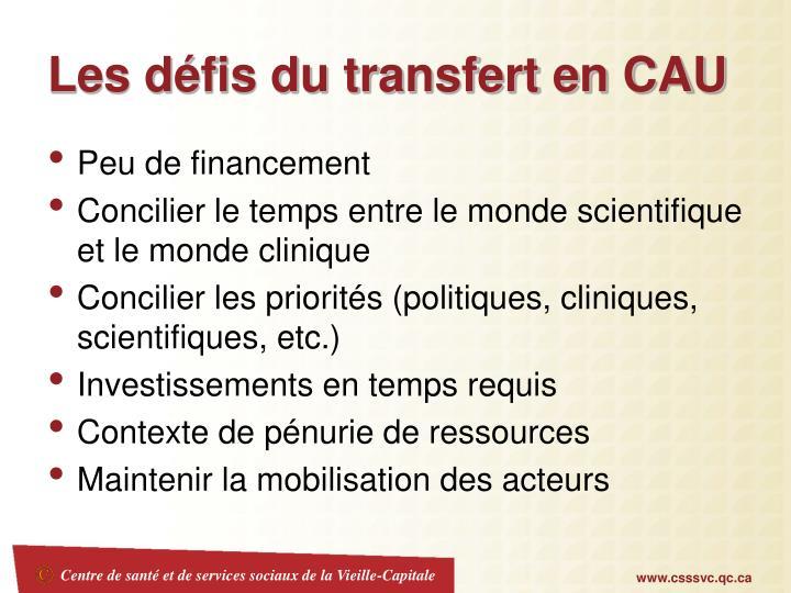 Les défis du transfert en CAU