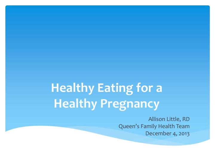 healthy eating for a healthy pregnancy n.