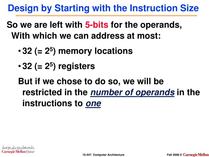 Design by Starting with the Instruction Size