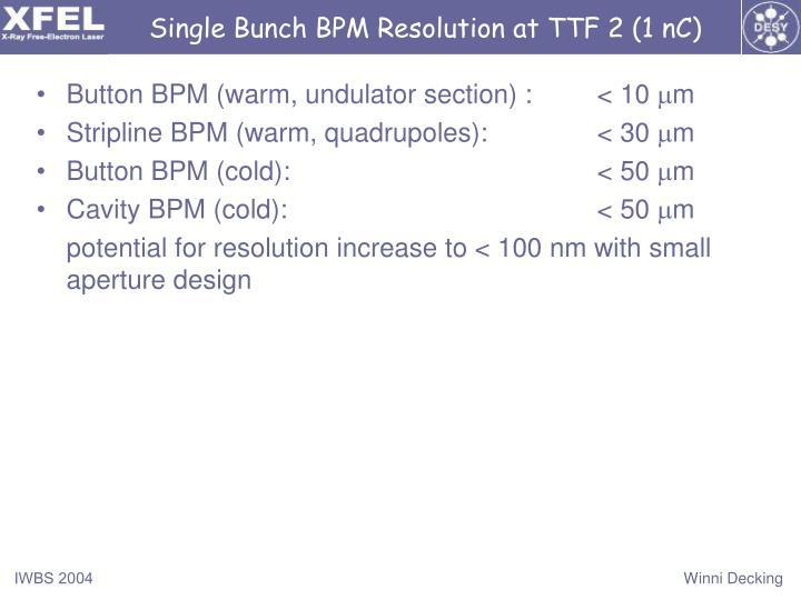 Single Bunch BPM Resolution at TTF 2 (1 nC)