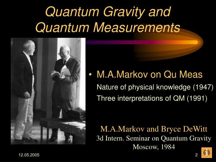 Quantum Gravity and Quantum Measurements