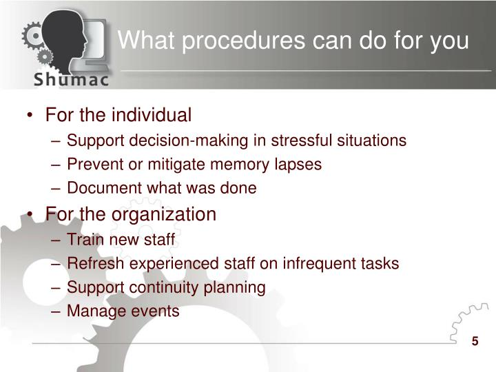 What procedures can do for you