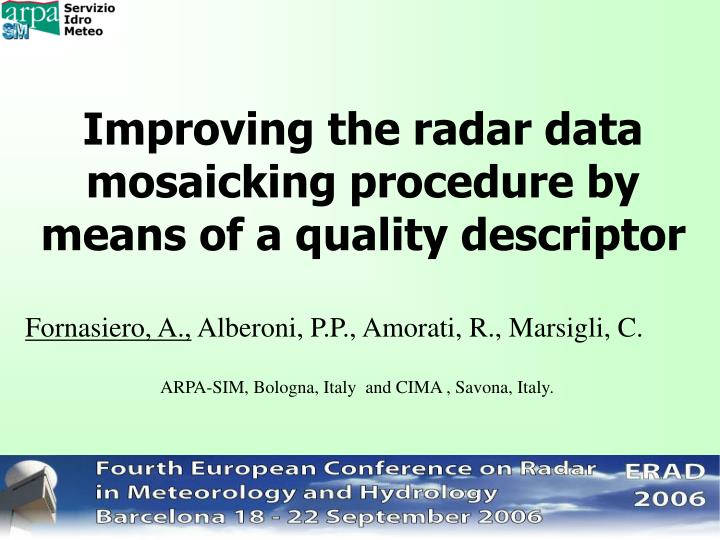 Improving the radar data mosaicking procedure by means of a quality descriptor