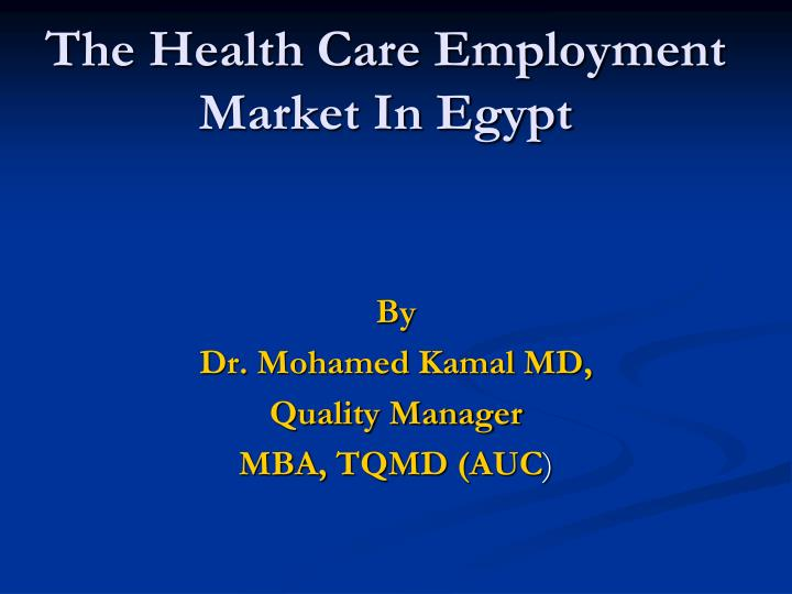 the health care employment market in egypt n.