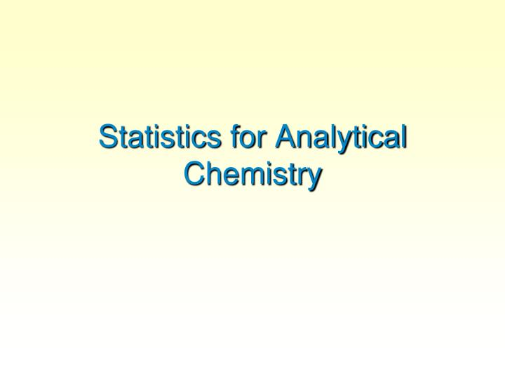 statistics for analytical chemistry n.