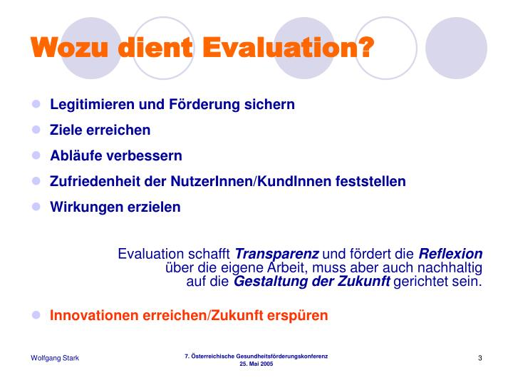 Wozu dient evaluation