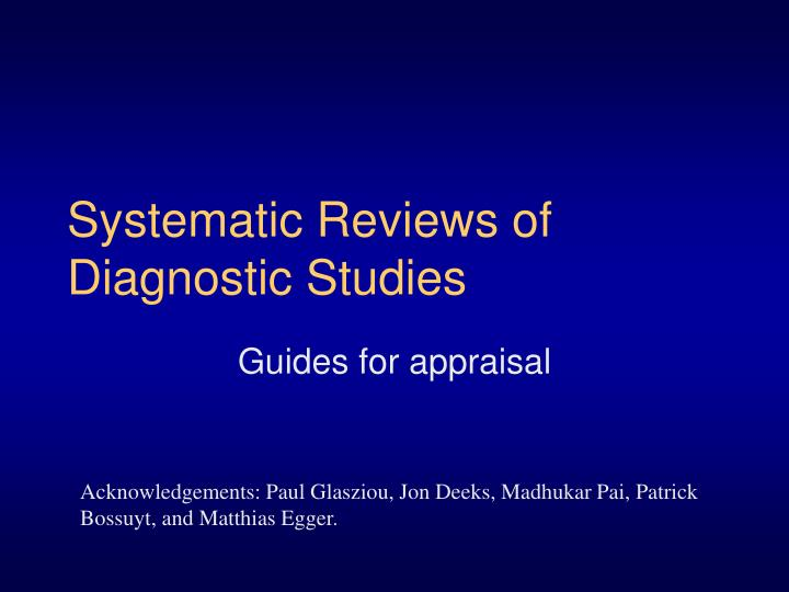 systematic reviews of diagnostic studies n.