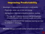 improving predictability
