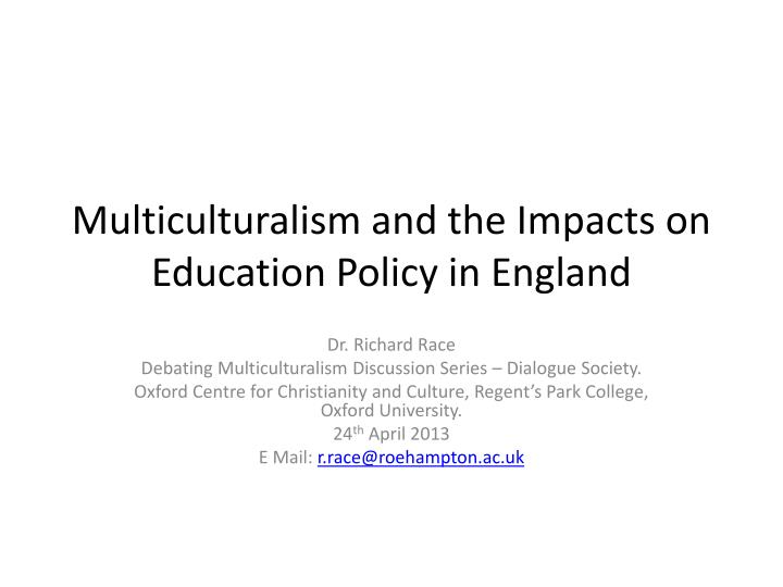 a discussion on multiculturalism Free multiculturalism papers, essays  in this essay i provide a framework: (i) that allows us to begin a discussion that might answer such questions.