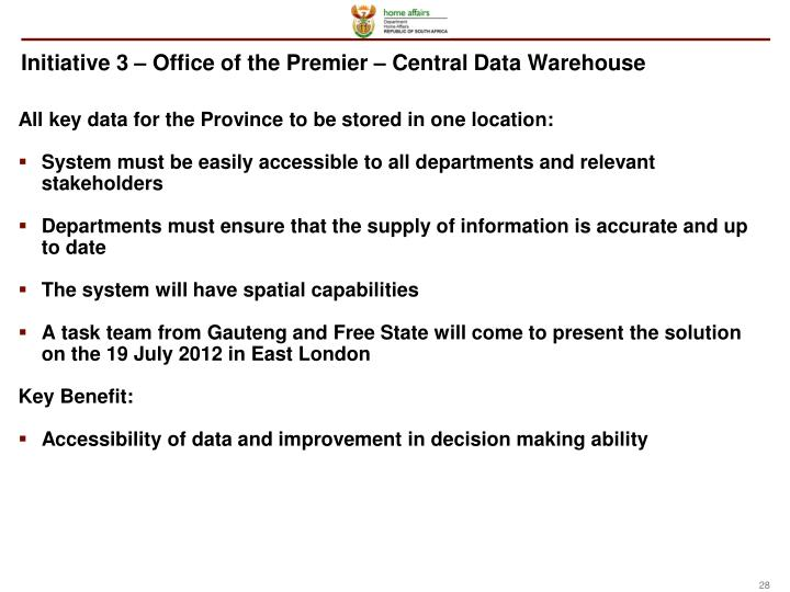 Initiative 3 – Office of the Premier – Central Data Warehouse