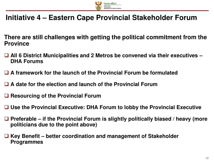 Initiative 4 – Eastern Cape Provincial Stakeholder Forum