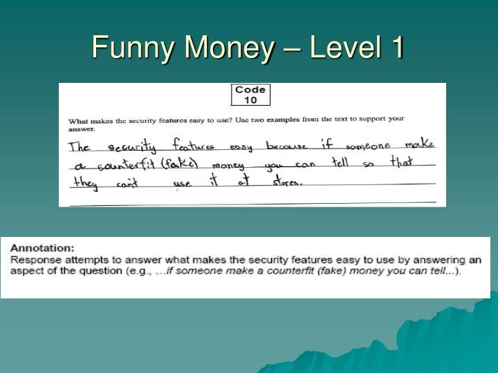 Funny Money – Level 1