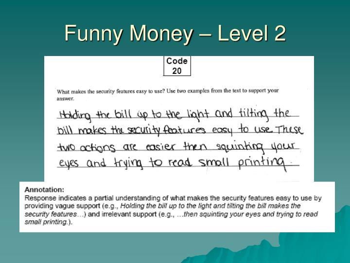 Funny Money – Level 2
