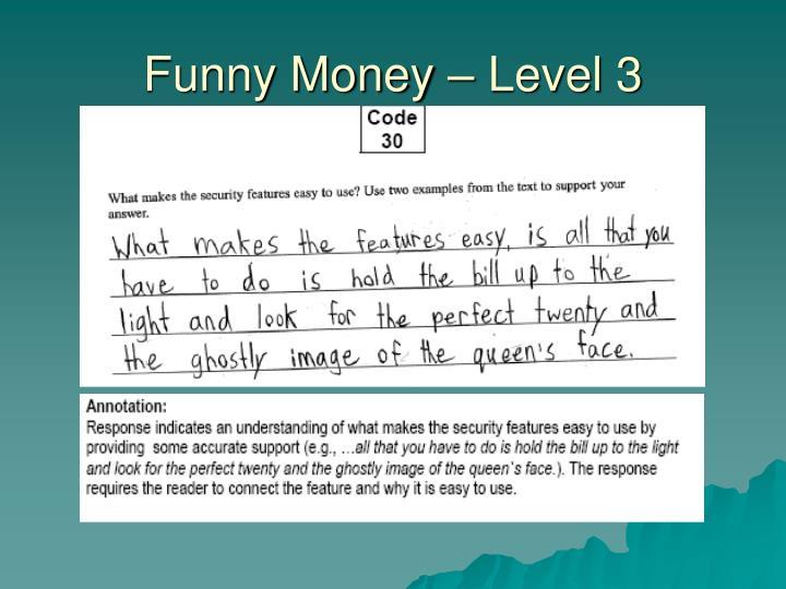 Funny Money – Level 3