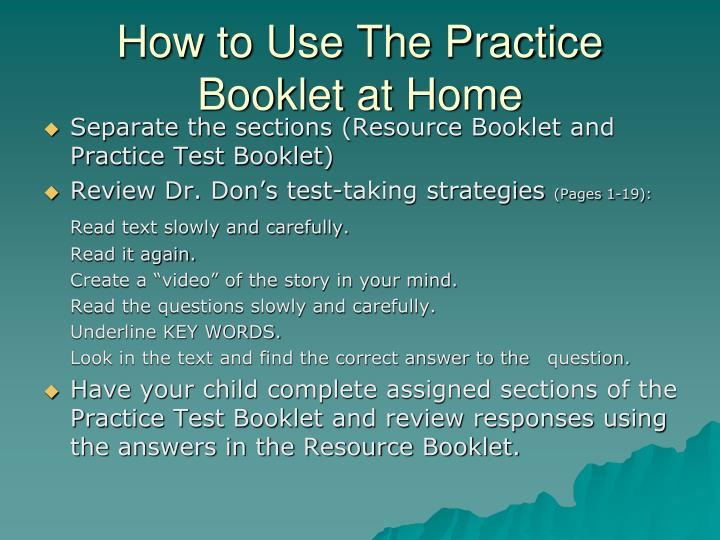 How to Use The Practice Booklet at Home