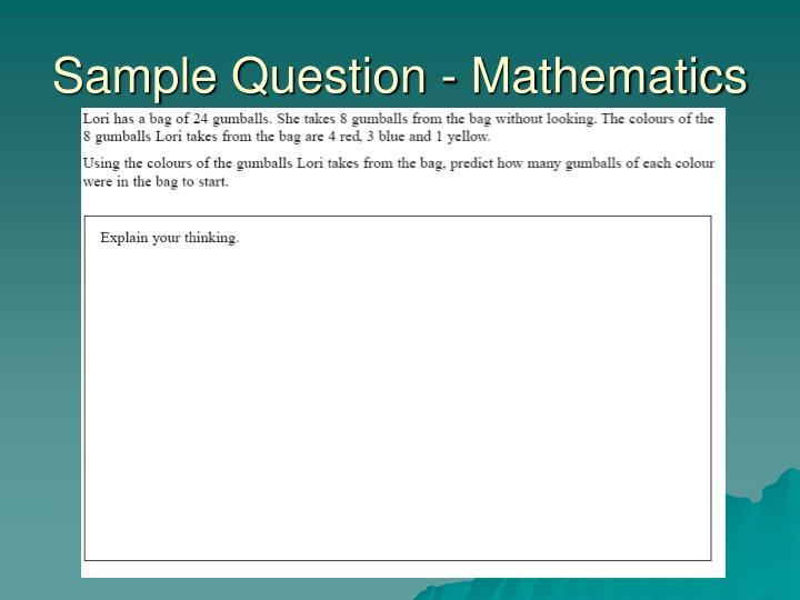Sample Question - Mathematics