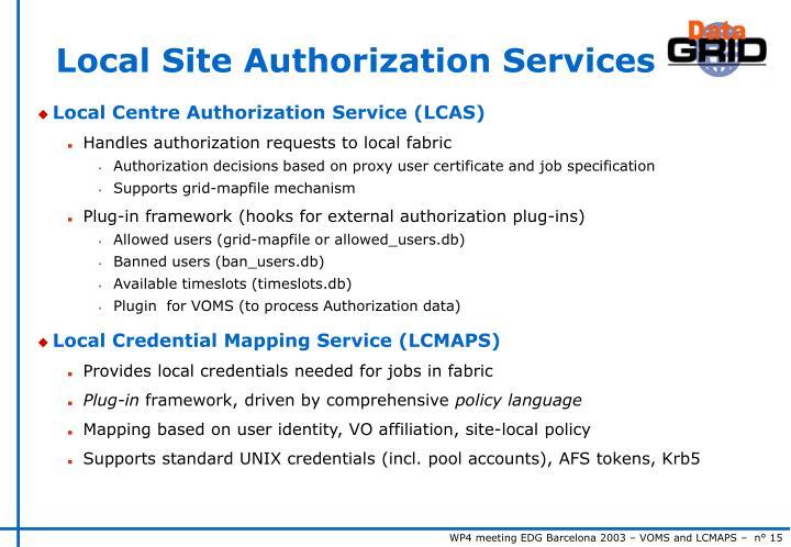 Local Site Authorization Services