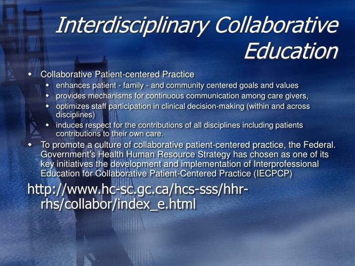 Interdisciplinary Collaborative Education