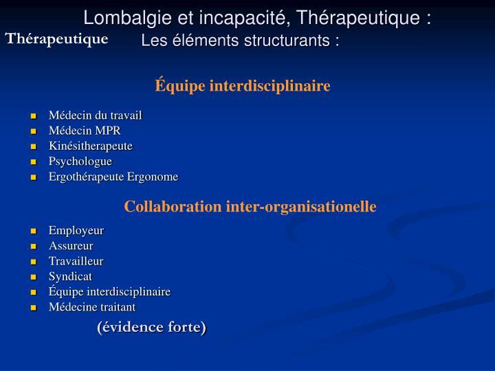 Lombalgie et incapacité, Thérapeutique :