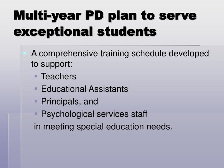 Multi-year PD plan to serve exceptional students