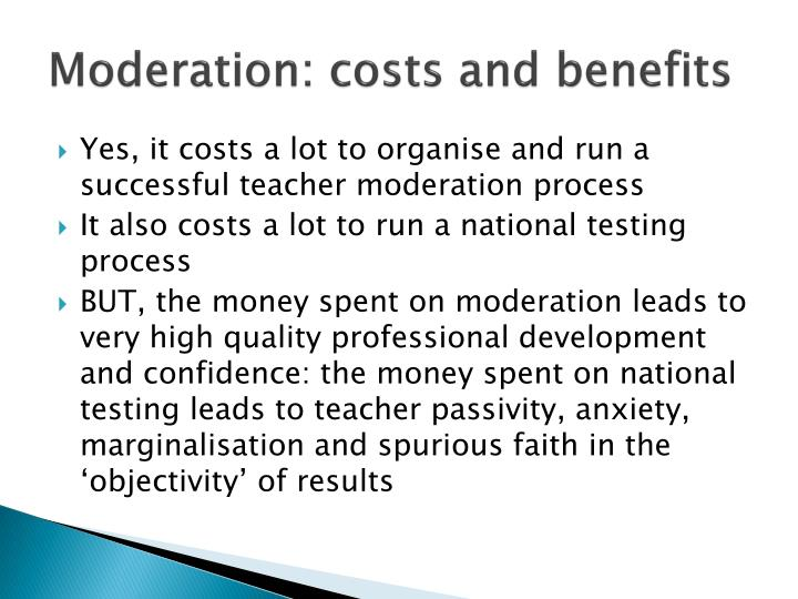 Moderation: costs and benefits