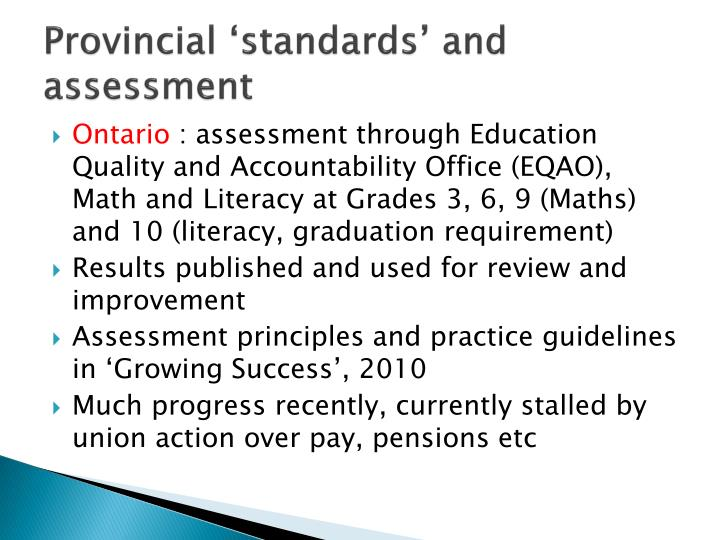 Provincial 'standards' and assessment