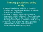 thinking globally and acting locally