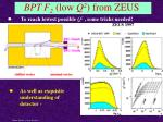 bpt f 2 low q 2 from zeus
