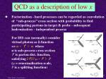 qcd as a description of low x