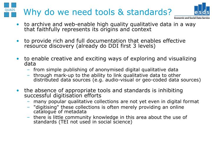 Why do we need tools & standards?