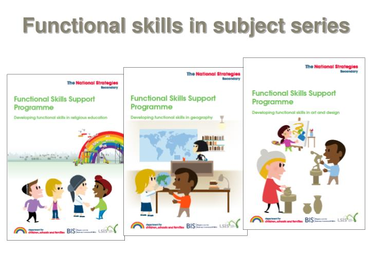 Functional skills in subject series