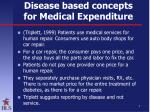 disease based concepts for medical expenditure