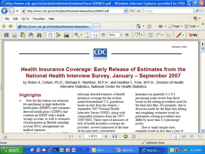 Health Insurance Coverage: Early Release of Estimates from the National Health Interview Survey, January-September 2007