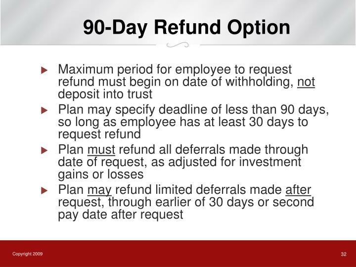 90-Day Refund Option