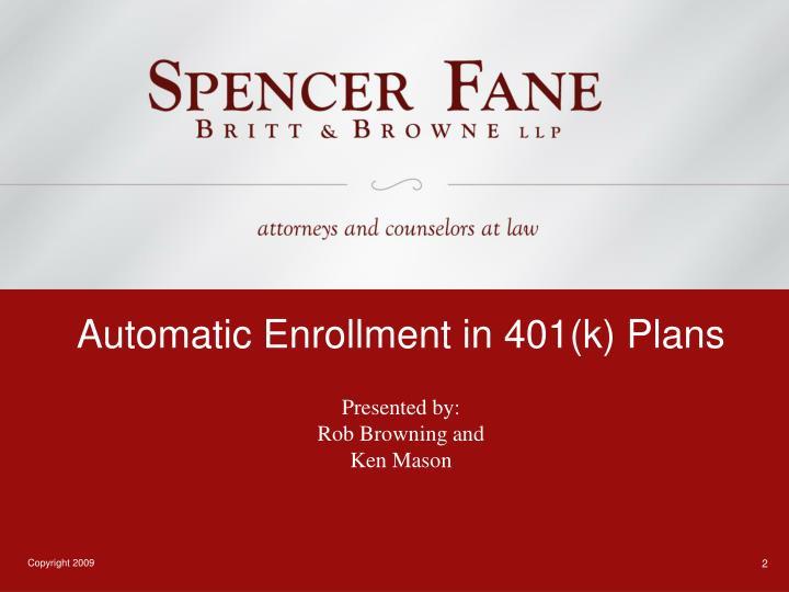 Automatic enrollment in 401 k plans