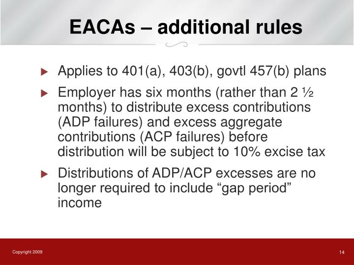 EACAs – additional rules