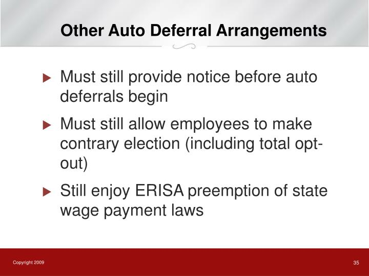 Other Auto Deferral Arrangements