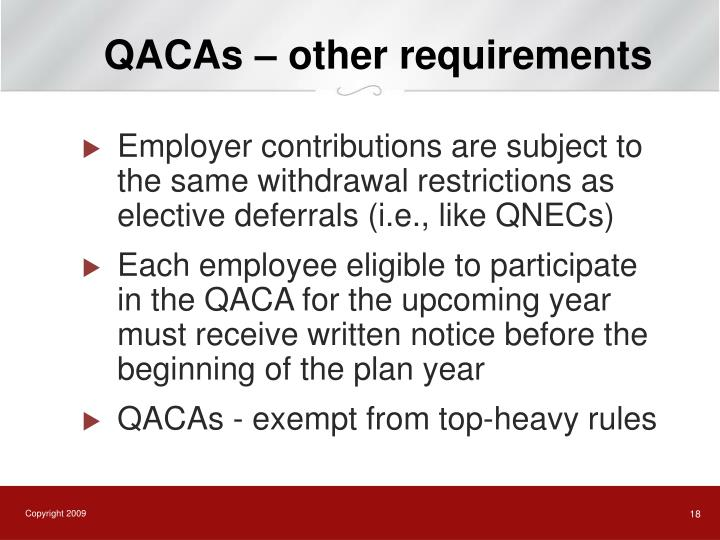 QACAs – other requirements