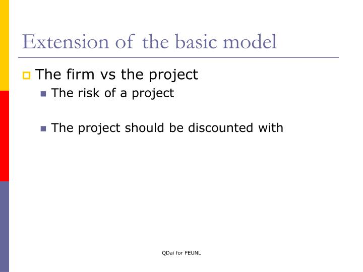 Extension of the basic model