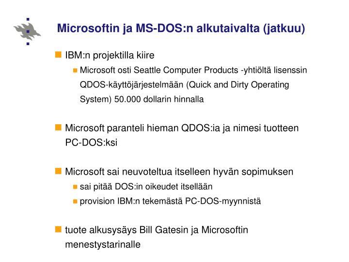 Microsoftin ja MS-DOS:n alkutaivalta (jatkuu)