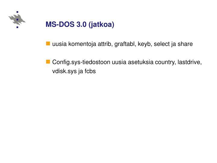 MS-DOS 3.0 (jatkoa)