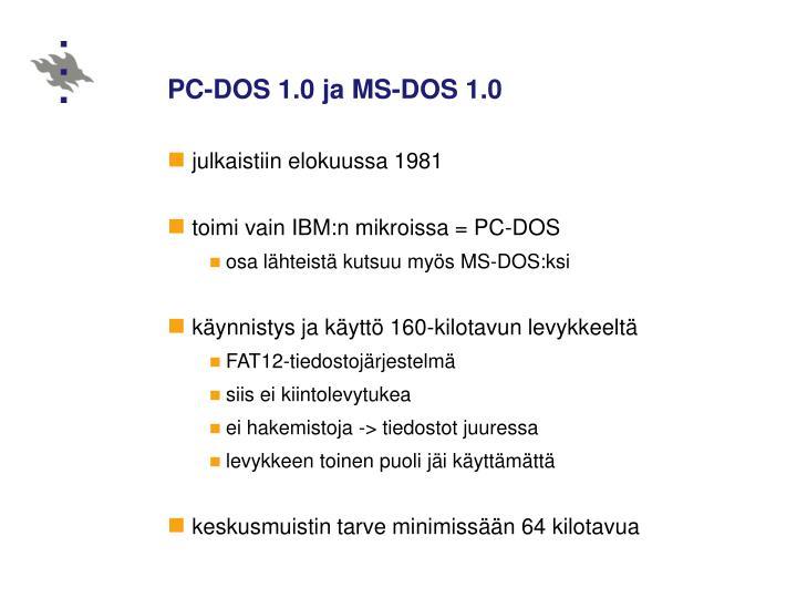 PC-DOS 1.0 ja MS-DOS 1.0